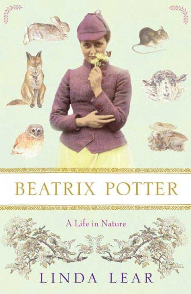 Beatrix Potter : A Life in Nature by Linda Lear