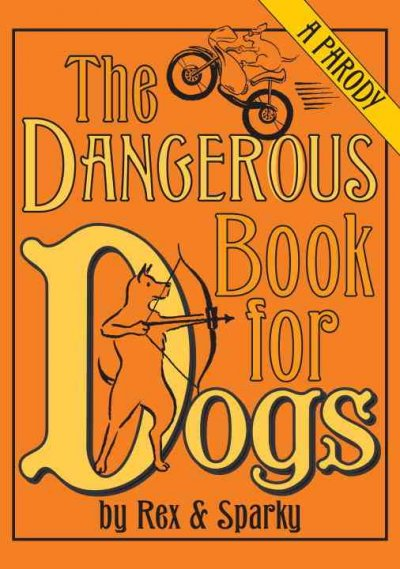 cover-image-dangerous-book-for-dogs