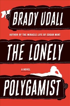 The Lonely Polygamist book cover