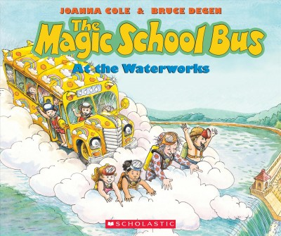 The Magic School Bus at the Waterworks book cover