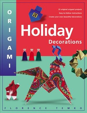 Origami Holiday Decorations book cover