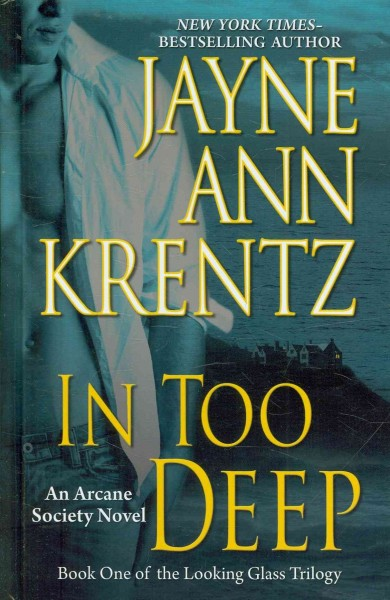 In Too Deep by Jayne Ann Krentz