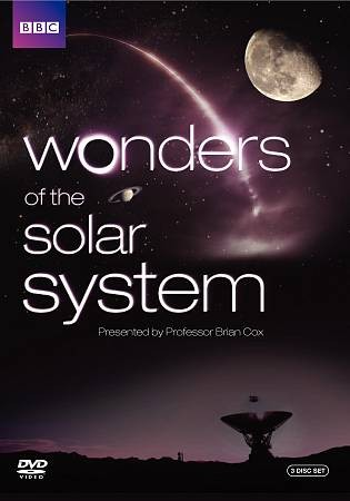 Wonders of the solar system presented by Professor Brian Cox - a BBC / Science Channel co-production [DVD]