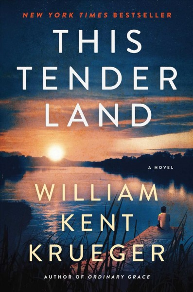This Tender Land - William Kent Krueger