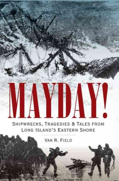 Mayday! by Van R. Field