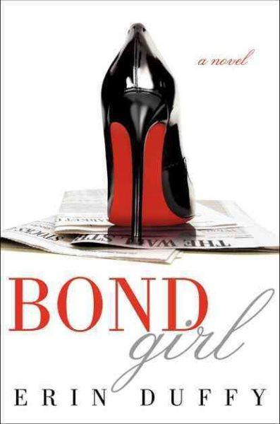 Bond Girl by Erin Duffy