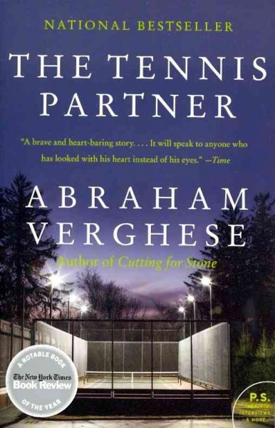 The Tennis Partner by Abraham Verghese