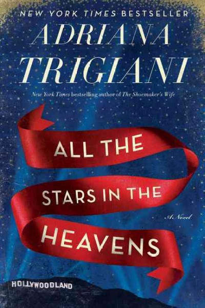 All the Stars in Heaven by Adriana Trigiani