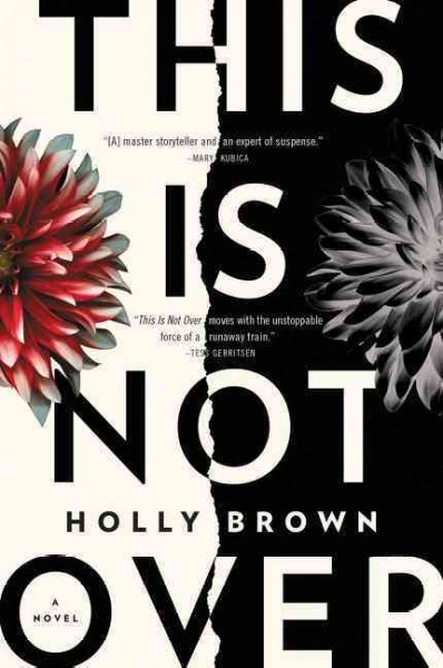 This is not over / Holly Brown