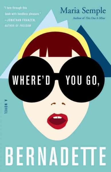 Where'd You Go, Bernadette book cover