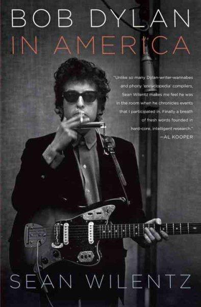 Bob Dylan in America / Sean Wilentz