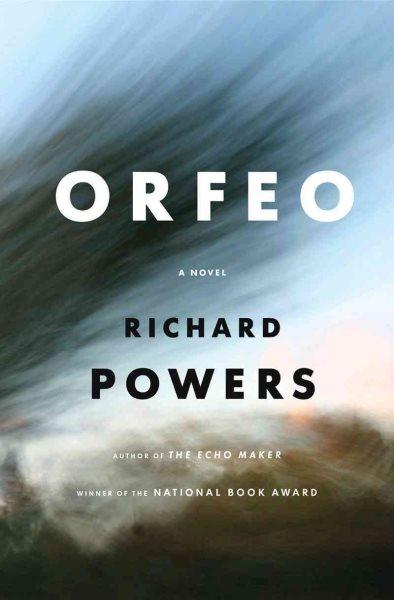 Orfeo by Richard Powers