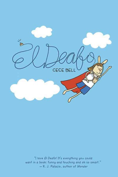 El Deafo (graphic novel) by Cece Bell ; color by David Lasky