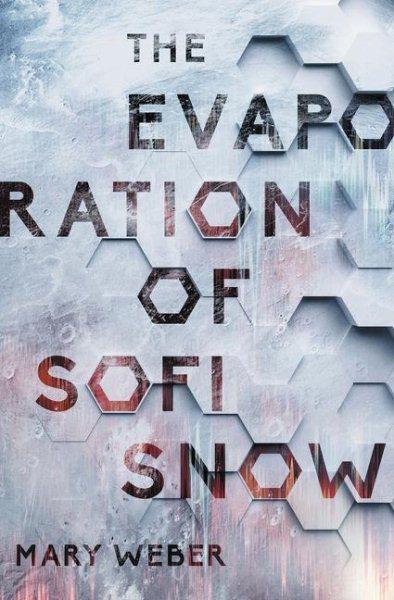 The Evaporation of Sofi Snow book cover
