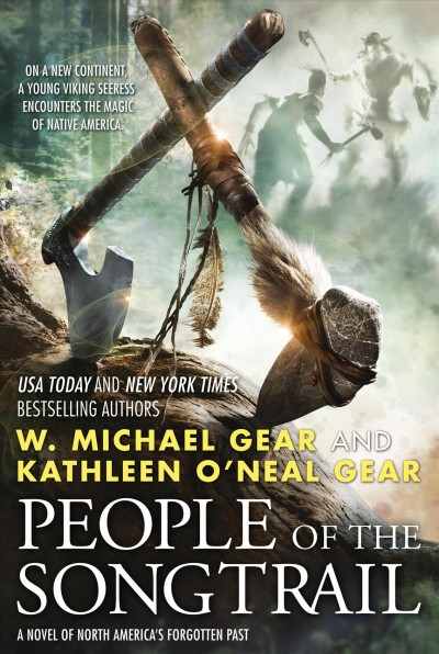 People of the Songtrail by Kathleen Gear