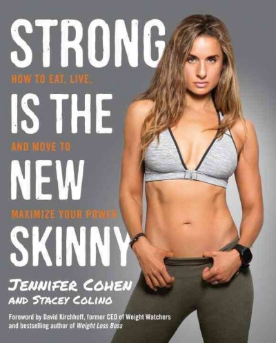 Strong is the New Skinny by Jennifer Cohen