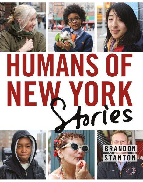Humans of New York - Stories by Brandon Stanton