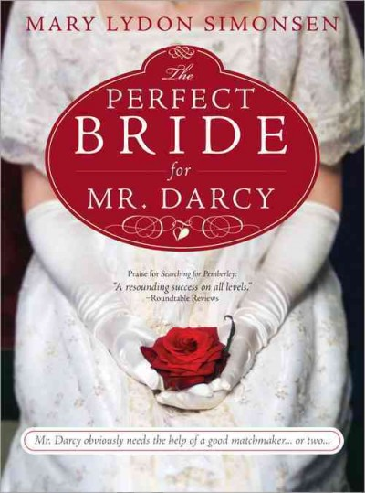 The Perfect Bride for Mr. Darcy by Mary Lydon