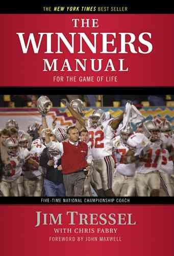 The Winner's Manual: For the Game of Life