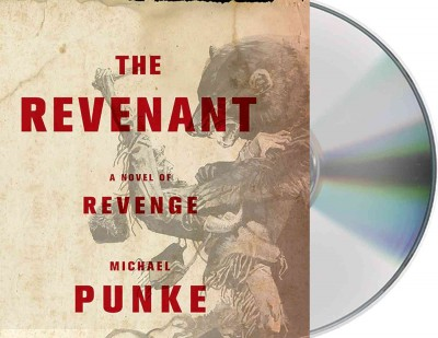 The Revenant by Michael Punke