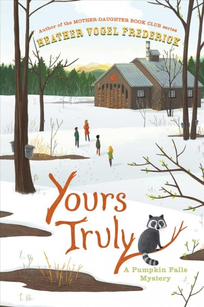 Yours Truly by Heather Vogel Frederick