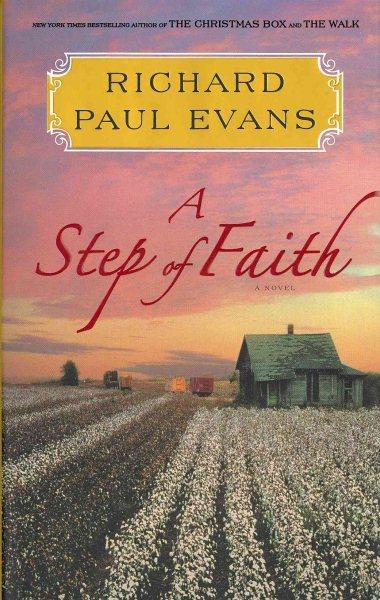 A Step of Faith by Richard Paul Evans
