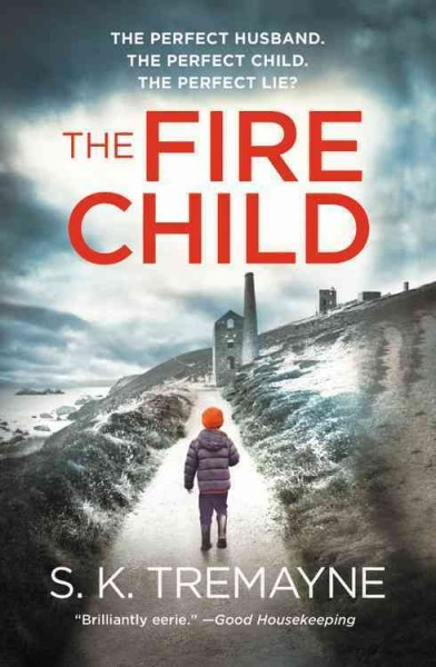 The fire child / S.K. Tremayne
