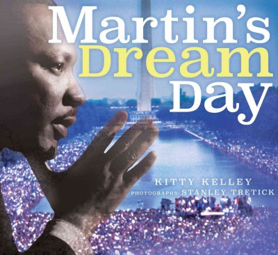 Martin's Dream Day by Kitty Kelley