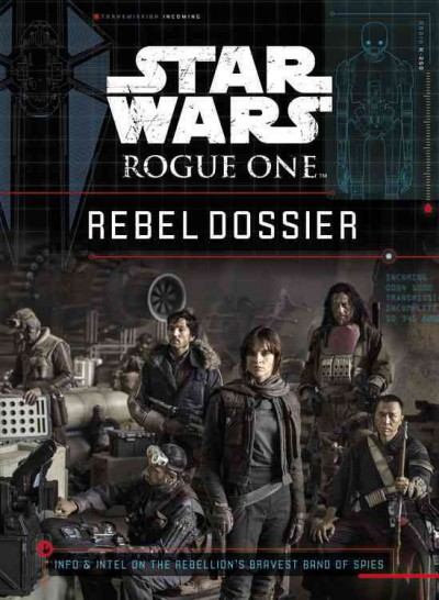 Rebel Dossier by Jason Fry
