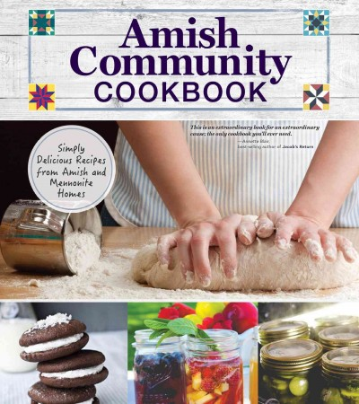 Amish Community Cookbook by Carole Roth Giagnocavo