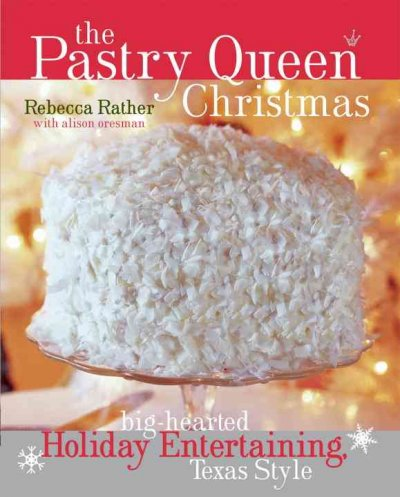 The Pastry Queen Christmas by Rebecca Rather