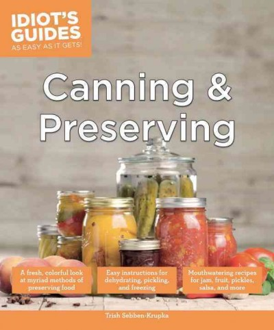 Canning and preserving / by Trish Sebban-Krupka