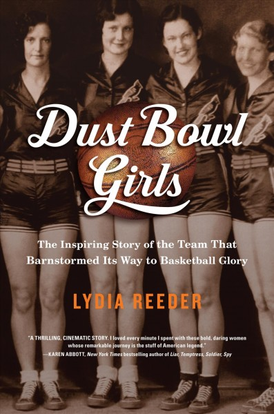 Dust Bowl Girls by Lydia Reeder