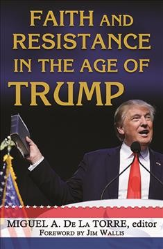 Image of book cover: Faith and resistance in the age of Trump
