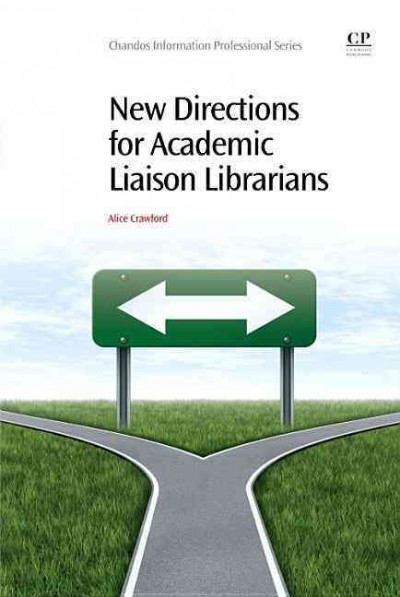 Cover of New Directions for Academic Liaison Libraries