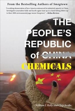 The People's Republic of Chemicals by William Kelly