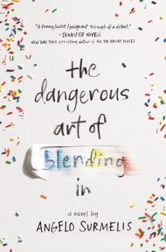 The Dangerous Art of Blending In book cover