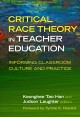 Cover: Critical Race Theory in Teacher Education