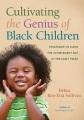 Cover: Cultivating the Genius of Black Children