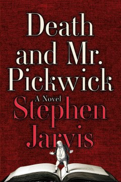 Death and Mr. Pickwick by Stephen Jarvis