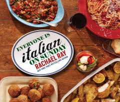 Everyone Is Italian on Sunday by Rachel Ray