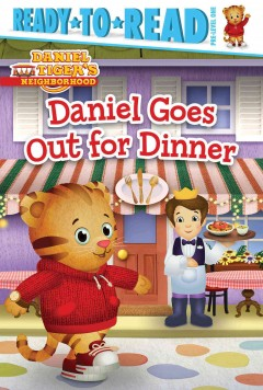 Daniel Goes Out for Dinner by Maggie Testa