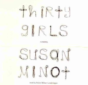 Thirty Girls by Susan Minot