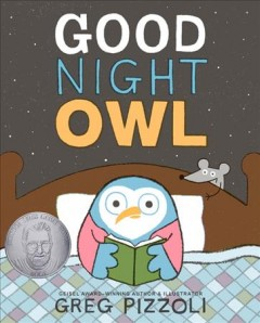 Good Night Owl by Greg Pizzoli