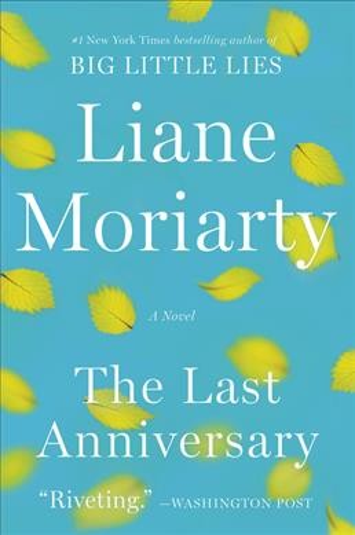 The last anniversary : a novel