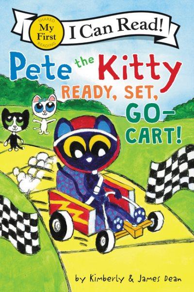 Pete the Kitty: Ready, Set, Go