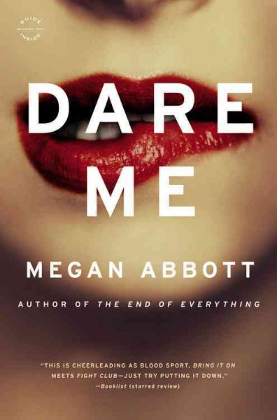 Dare me : a novel