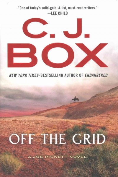 Off the grid : a Joe Pickett novel