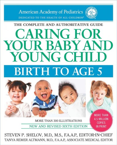 Caring for your baby and young child :