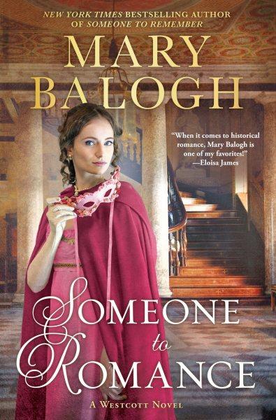 Someone to romance : a Westcott novel